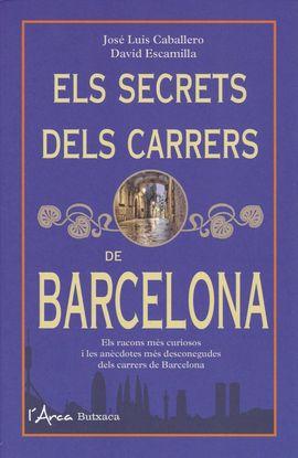 SECRETS DELS CARRERS DE BARCELONA, ELS [BUTXACA]