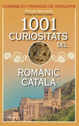 1001 CURIOSITATS DEL ROMANIC CATALA