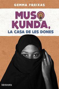 MUSO KUNDA, LA CASA DE LES DONES