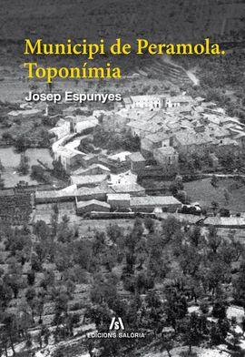 MUNICIPI DE PERAMOLA. TOPONIMIA