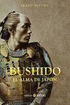 BUSHIDO. EL ALMA DE JAPON