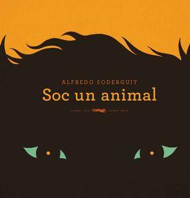 SOC UN ANIMAL