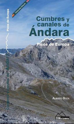 CUMBRES Y CANALES DE ÁNDARA. PICOS DE EUROPA [CAS-ENG]