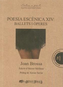 POESIA ESCENICA XIV: BALLETS I OPERES -AROLA