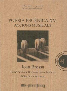 POESIA ESCENICA XV: ACCIONS MUSICALS