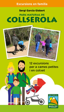 PARC NATURAL DE COLLSEROLA. EXCURSIONS EN FAMILIA