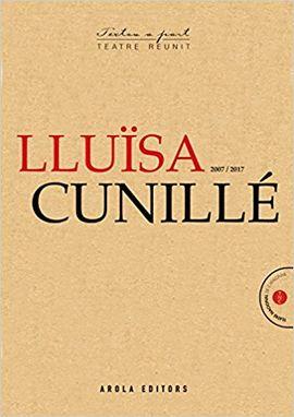 LLUISA CUNILLE (2007 - 2017) -AROLA