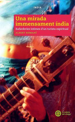UNA MIRADA IMMENSAMENT INDIA