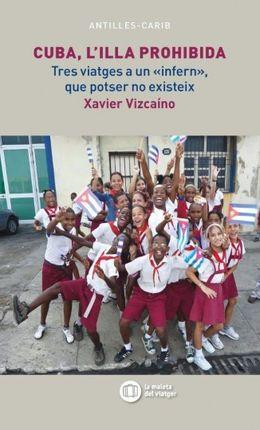 CUBA, L'ILLA PROHIBIDA