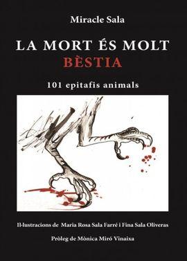 MORT ÉS MOLT BÈSTIA, LA