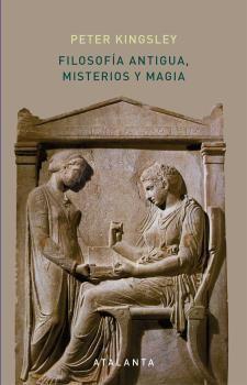 FILOSOFIA ANTIGUA, MISTERIOS Y MAGIA