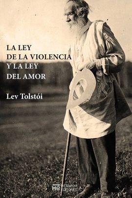 LEY DEL AMOR Y LA LEY DE LA VIOLENCIA, LA