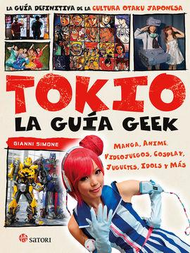 TOKIO. LA GUÍA GEEK
