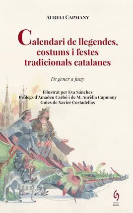 CALENDARI DE LLEGENDES, COSTUMS I FESTES TRADICIONALS CATALANES