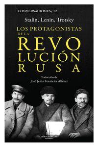 PROTAGONISTAS DE LA REVOLUCIÓN RUSA, LOS