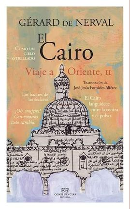 II. EL CAIRO. VIAJE A ORIENTE II
