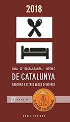 GUIA DE RESTAURANTS I HOTELS DE CATALUNYA, ANDORRA I ALTRES LLOCS D'INTERES
