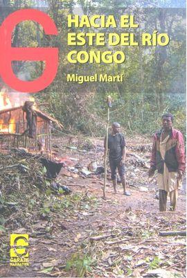 HACIA EL ESTE DEL RIO CONGO