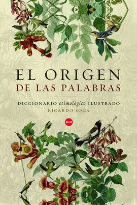 ORIGEN DE LAS PALABRAS, EL