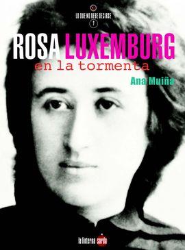 ROSA LUXEMBURG, EN LA TORMENTA