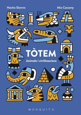 TÒTEM. ANIMALS I CIVILITZACIONS