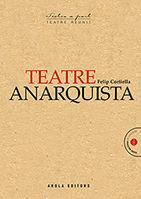 TEATRE ANARQUISTA -AROLA