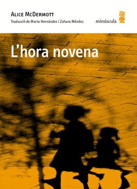 HORA NOVENA, L'