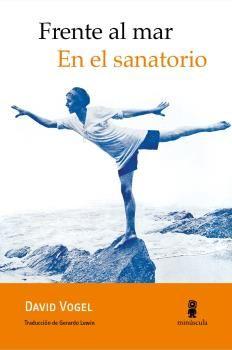 FRENTE AL MAR / EN EL SANATORIO