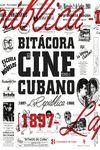 I. BITÁCORA DEL CINE CUBANO