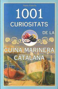 1001 CURIOSITATS DE LA CUINA MARINERA CATALANA