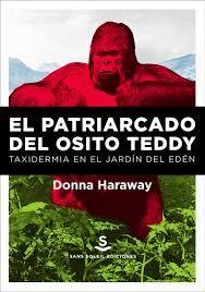 PATRIARCADO DEL OSITO TEDDY, EL