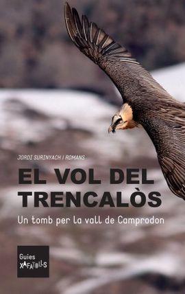 VOL DEL TRENCALÓS, EL