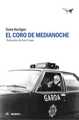 CORO DE MEDIANOCHE, EL