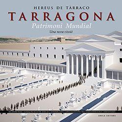 HEREUS DE TARRACO - TARRAGONA - PATRIMONI MUNDIAL -AROLA