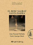 BOSC SAGRAT, EL; SANTA BARBARA