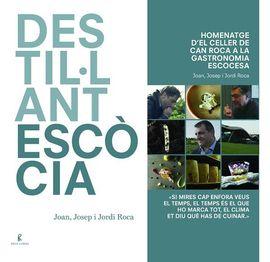 DESTIL·LANT ESCÒCIA