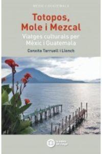 TOTOPOS, MOLE I MEZCAL