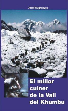 MILLOR CUINER DE LA VALL DEL KHUMBU, EL