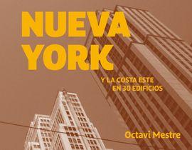 NUEVA YORK Y LA COSTA ESTE EN 30 EDIFICIOS - -GUIAS DE ARQUITECTURA PARA NO ARQUITECTOS