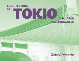 ARQUITECTURAS DE TOKIO Y MÁS ALLÁ -GUIAS DE ARQUITECTURA PARA NO ARQUITECTOS