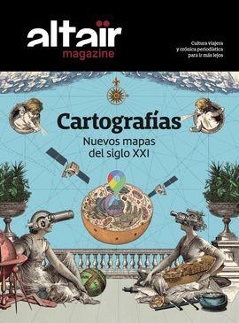 13 - CARTOGRAFIAS -ALTAIR MAGAZINE