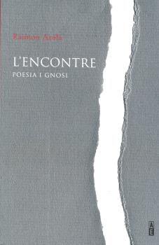 ENCONTRE, L' - POESIA I GNOSI