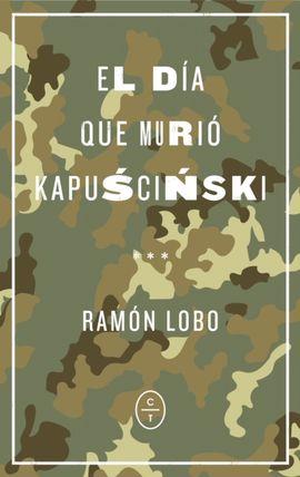 DÍA QUE MURIÓ KAPUSCINSKI, EL