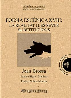 POESIA ESCENICA XVIII: LA REALITAT I LES SEVES SUB