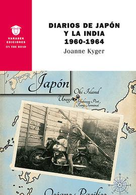 DIARIOS DE JAPÓN Y LA INDIA 1960-1964