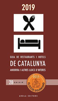 2019 GUIA DE RESTAURANTS I HOTELS DE CATALUNYA -ELECCIÓ GOURMAND -AROLA