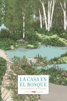 CASA EN EL BOSQUE, LA