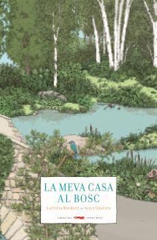 MEVA CASA AL BOSC, LA