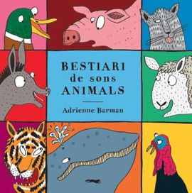 BESTIARI DE SONS ANIMALS