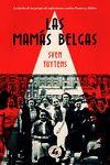 MAMÁS BELGAS, LAS